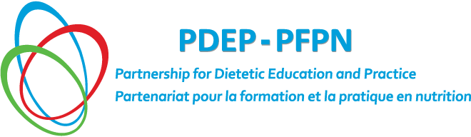 PDEP - Partnership for Dietetic Education and Practice | PFPN - Partenariat pour la formation et la pratique en nutrition